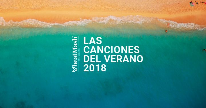 canciones de verano 2018