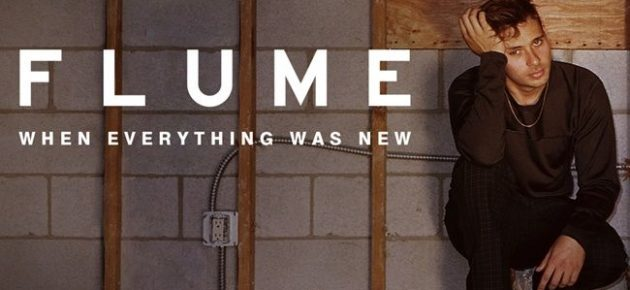 """Flume comparte el documental """"When Everything Was New"""""""